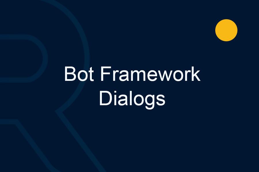 Bot-Framework-Dialogs