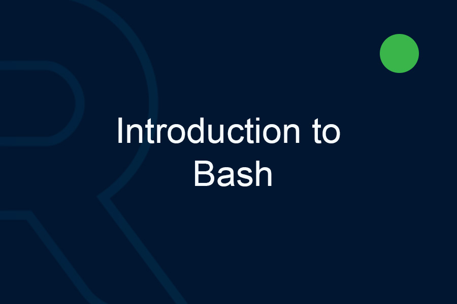 Introduction to Bash